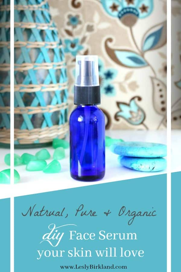 Natural, Pure & Organic – DIY Face Serum your skin will love (video tutorial included)