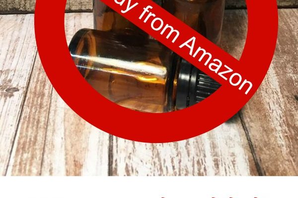 Why you shouldn't purchase essential oils from Amazon