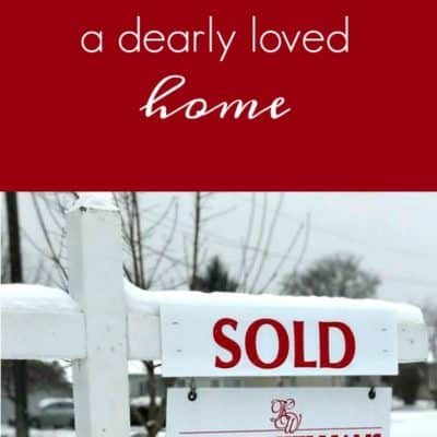 Selling a dearly loved home – time to move on