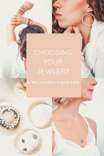 choosing your jewelry
